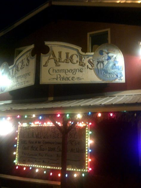 Rolling in to town after dark, where better for a late dinner and libation than Alice's Champagne Palace?