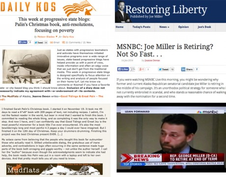 From left to right (of course): The Mudflats on Daily Kos & Joe Miller's site.
